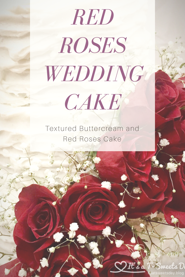 Wedding cake with Red Roses | Cake Decorating -Let them eat cake ...