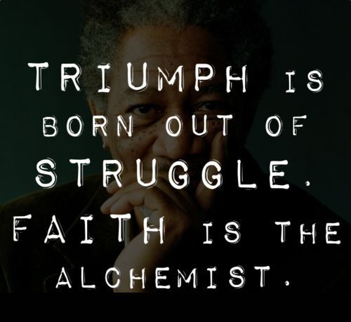 Triumph Is Born Out Of Struggle Thought Provoking Words Of Wisdom Quotes