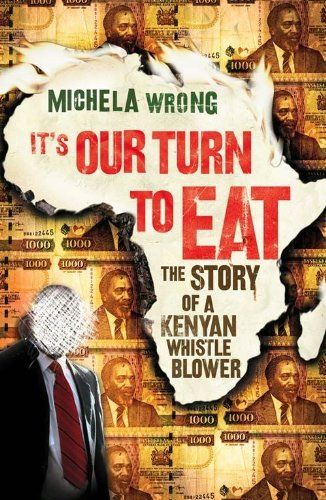 It's Our Turn to Eat by Michela Wrong. $8.46. Publisher: Fourth Estate (April 10, 2009). Author: Michela Wrong. 372 pages