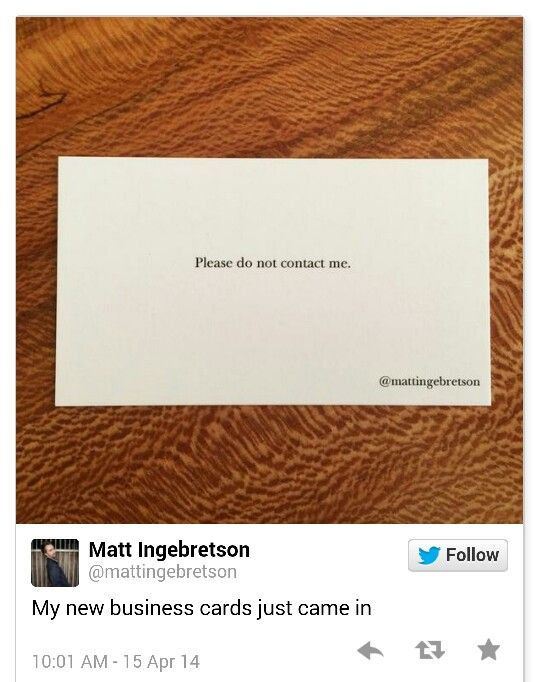 Lmao New Business Cards Please Don T Contact Me Cards Quotes Funny