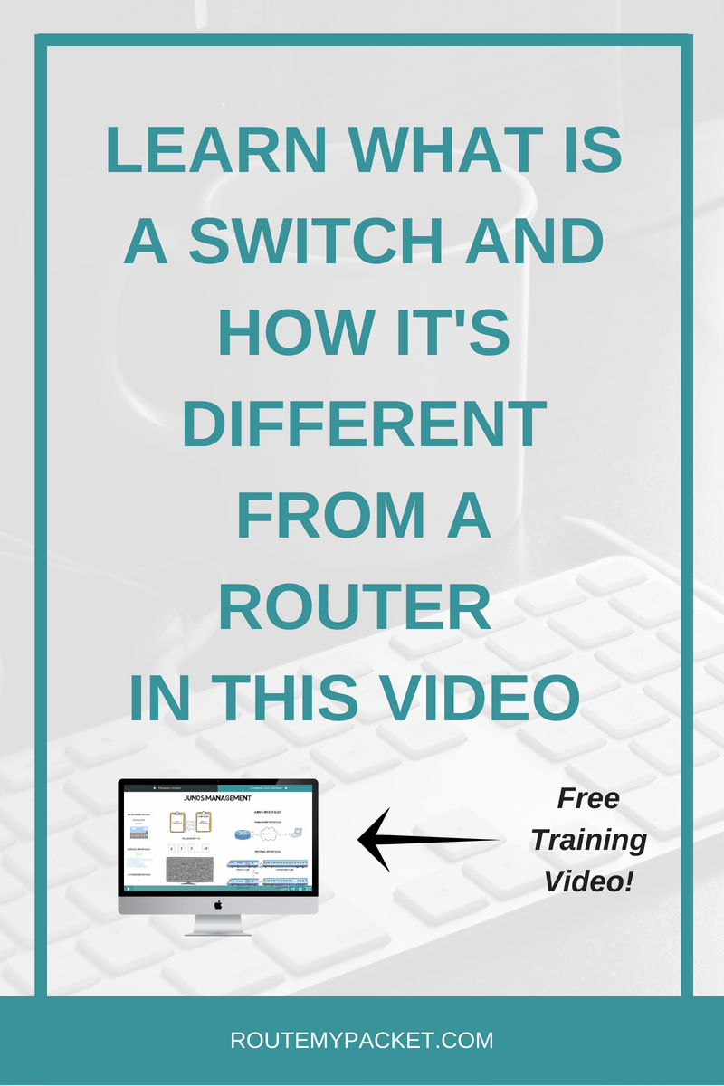 What is a switch? Route My Packet Learn more about