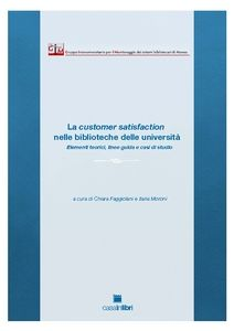 La satisfacción del cliente en las bibliotecas de las universidades: elementos teóricos, directrices y estudios de casos | Universo Abierto