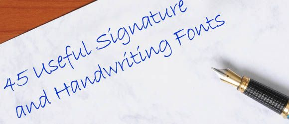Download 45 Useful Signature and Handwriting Fonts | Handwriting ...