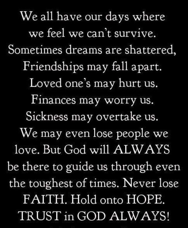 God Is Always There For Us Tru Dat Faith Faith Quotes God