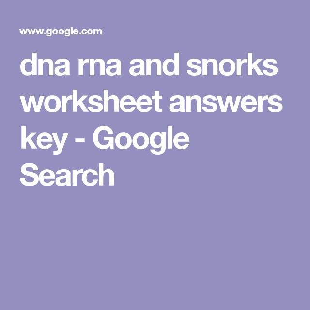 Dna Rna And Snorks Worksheet Answers Key Google Search Biochem