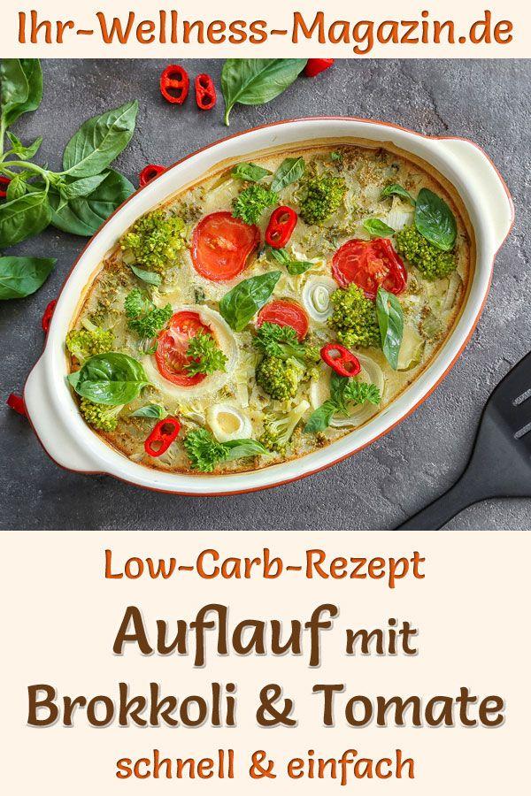Auflauf mit Brokkoli und Tomate – gesundes Low-Carb-Rezept zum Abnehmen  – Gesunde Rezepte zum Abnehmen