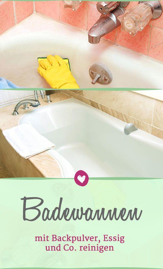 Badewanne Reinigen Diese Hausmittel Sorgen Für Glanz Die Besten