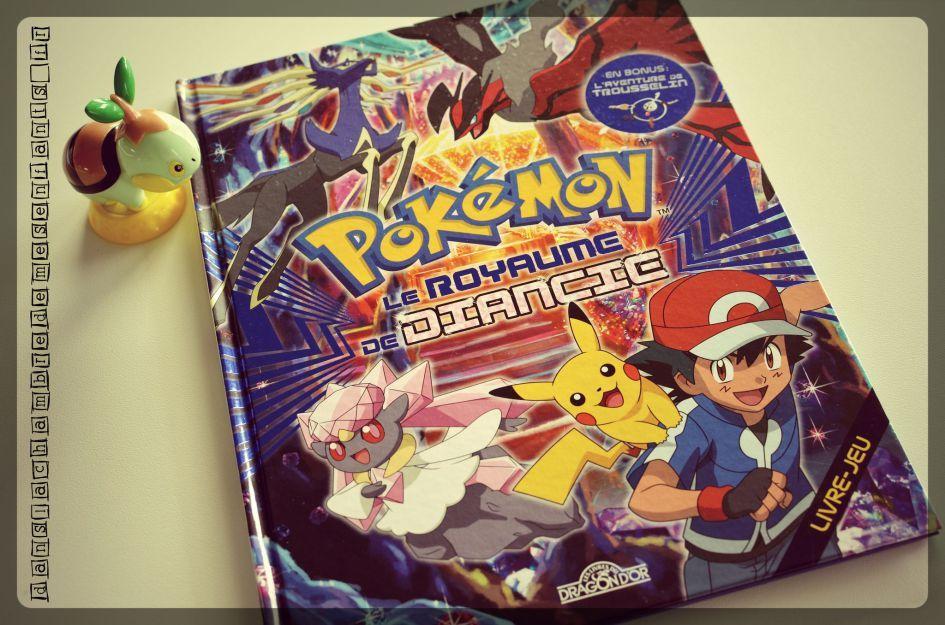 Pokémon Le royaume de Diancie Editions Les livres du dragon d'Or