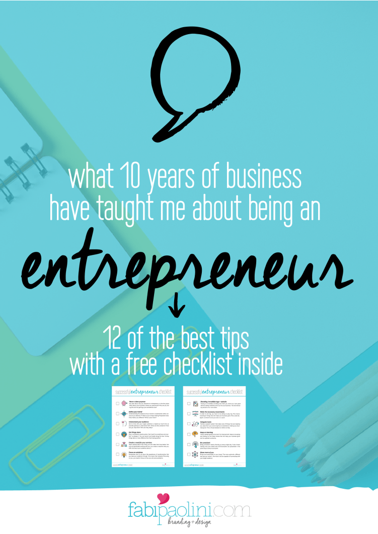What 10 Years Of Business Have Taught Me About Being A Successful  Entrepreneur. Did You