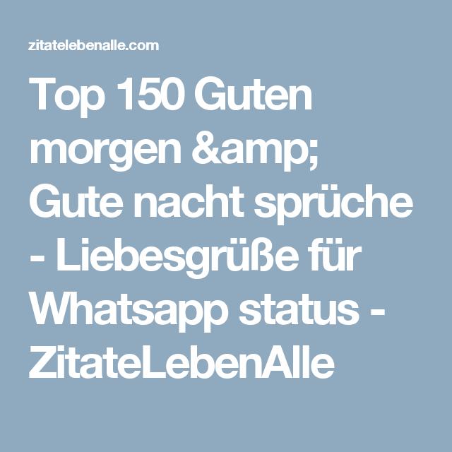 Top 150 guten morgen gute nacht spr che liebesgr e for Whatsapp status ideen