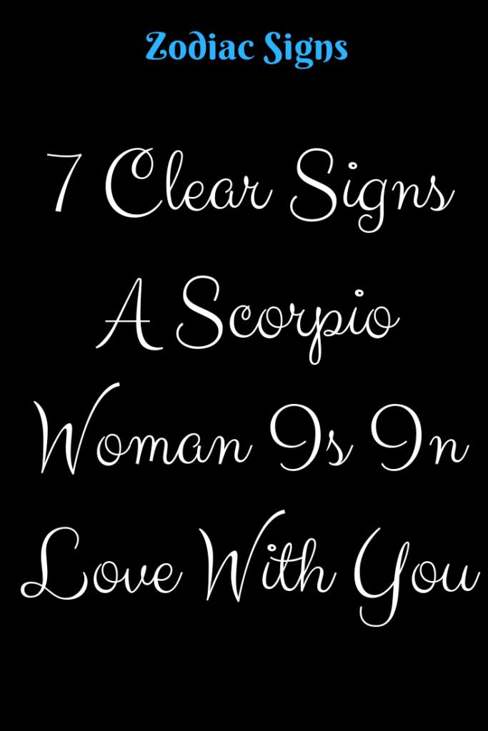 Scorpio Woman In Love Signs
