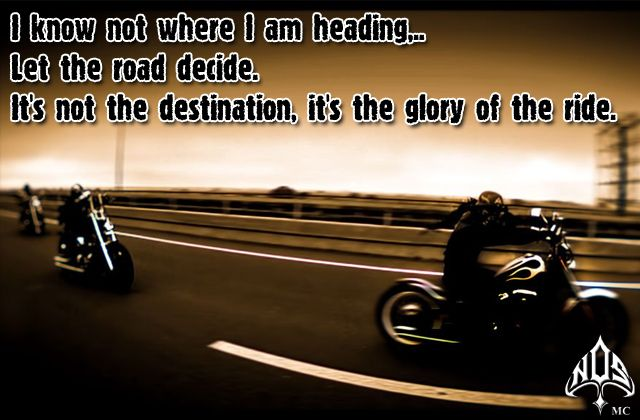 Biker Sayings And Quotes Google Search Motorbike Quote Biker Quotes Biker Quotes Inspiration