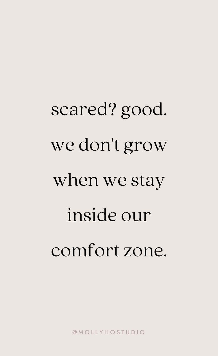 Grow Outside Your Comfort Zone
