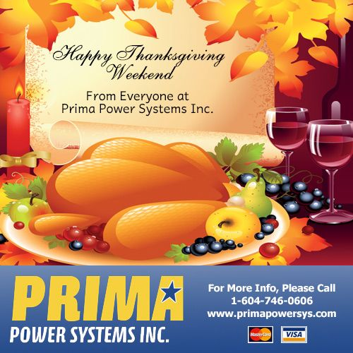 Happy Thanksgiving On Monday Canada From All Of Us At Prima Power Systems Inc Have A Great Long Weekend Generators For Sale Happy Thanksgiving Long Weekend