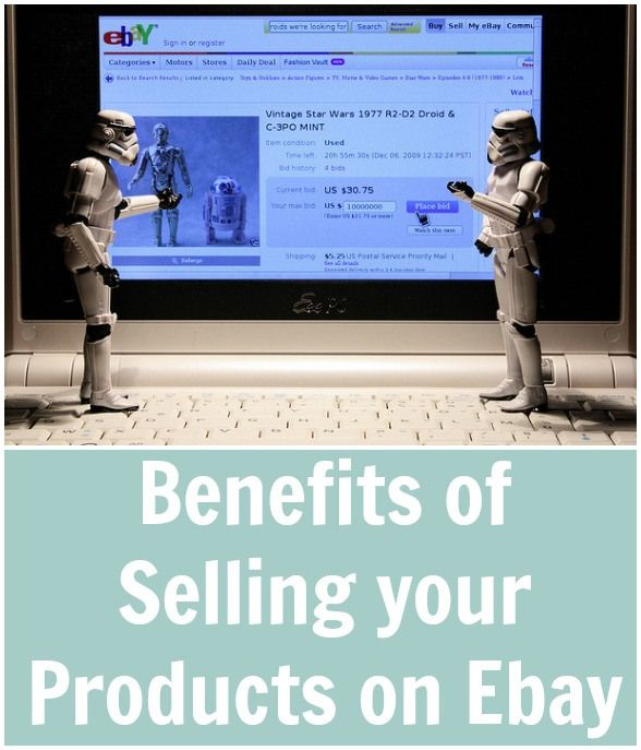 Benefits Of Selling Your Products On Ebay With Images Ebay Hacks Ebay Selling On Ebay