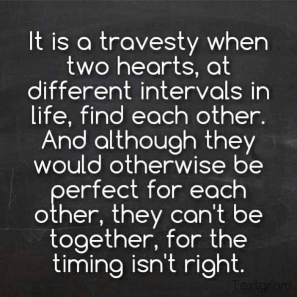 Always Bad Timing Quotes Relationship Love Quotes Quotes