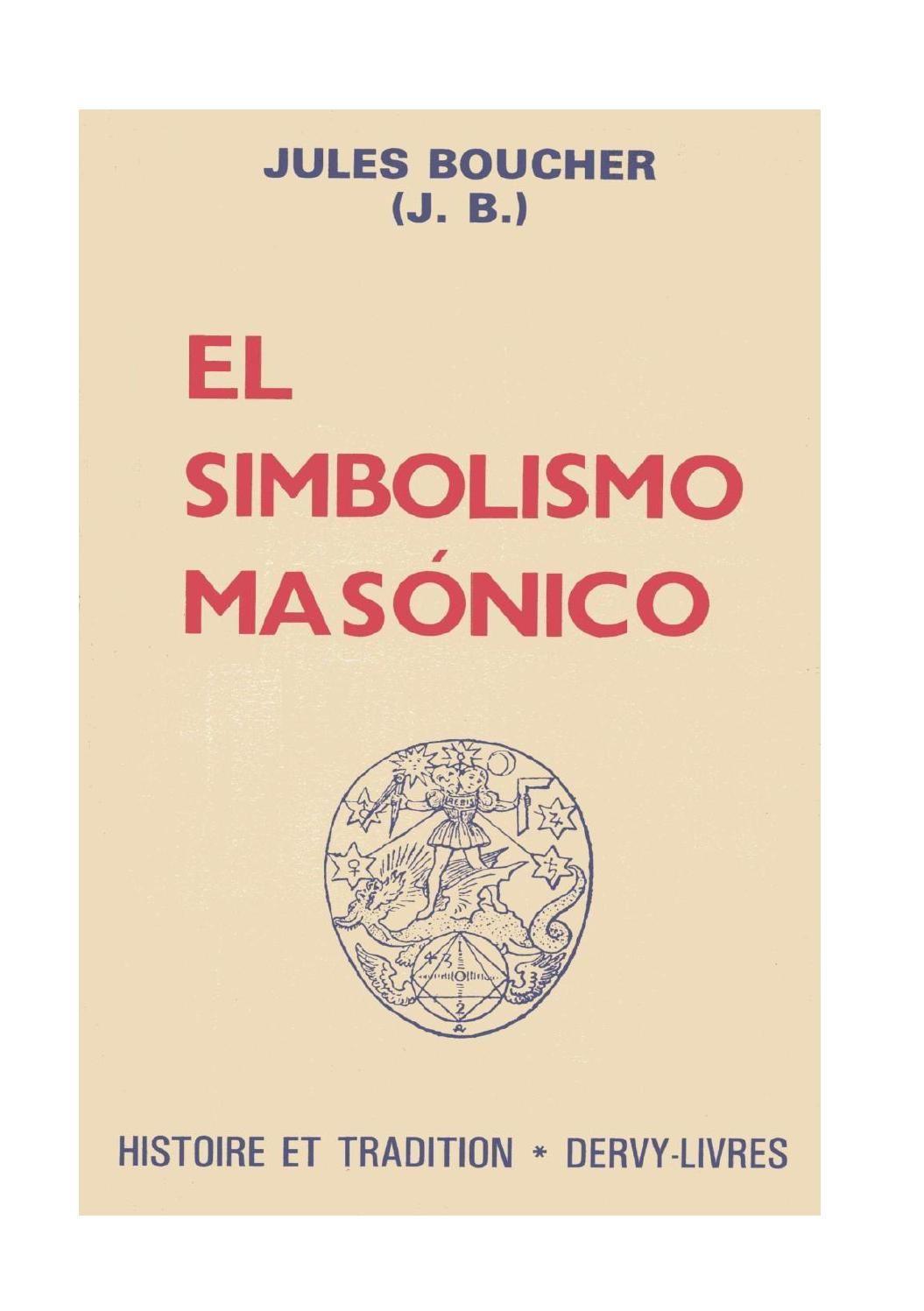 El Simbolismo Masonico Jb Libros Lectura