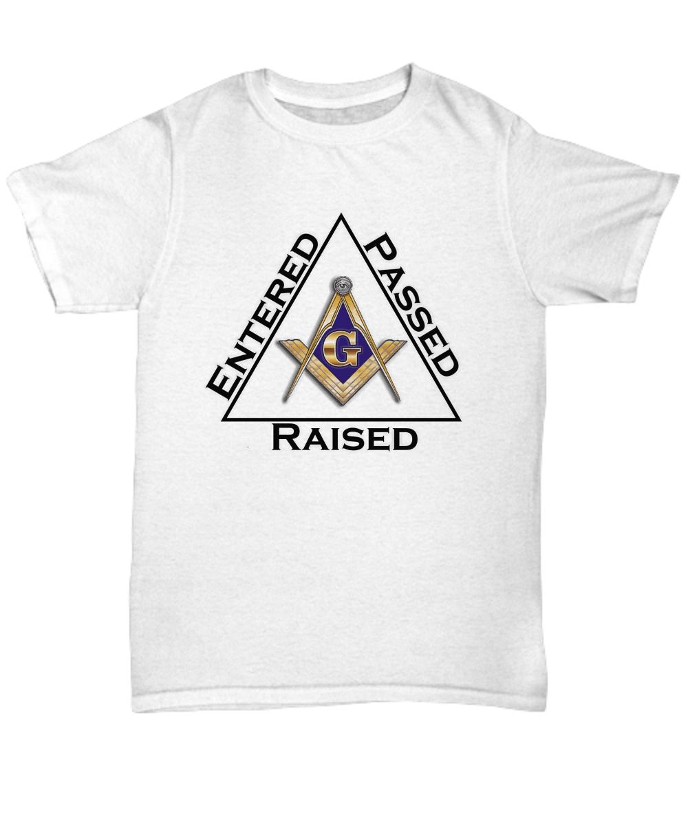 Entered Passed Raised Masonic Shirt Freemasonry Accessories Lodge