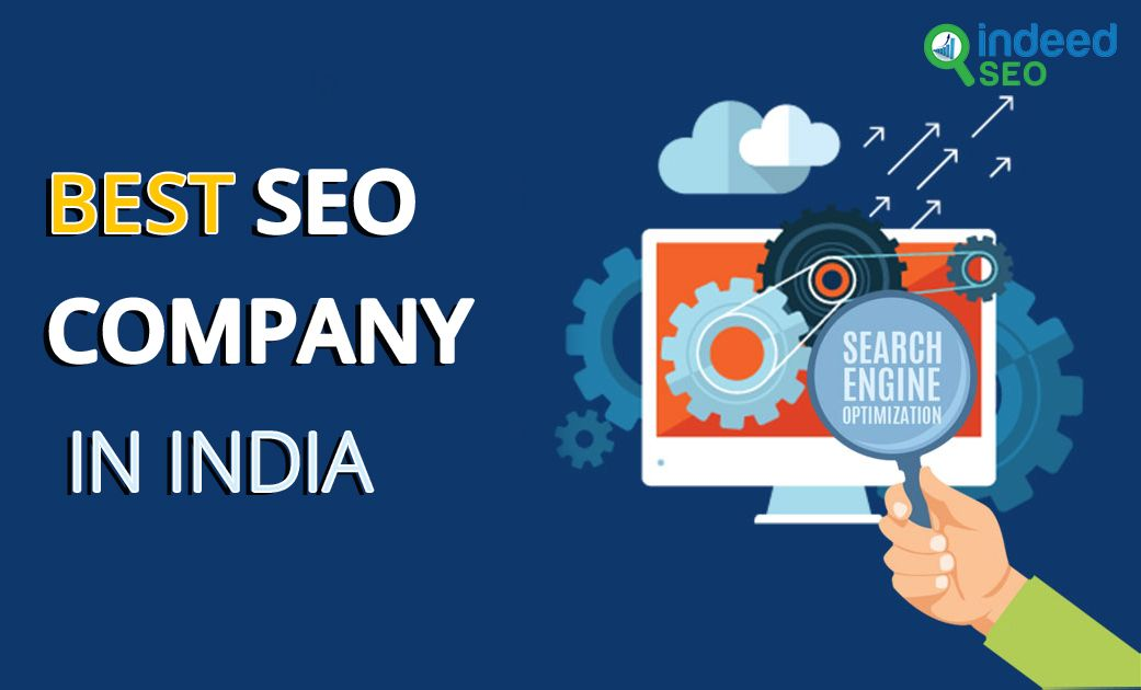 Top SEO Companies in India for the Year 2020 Seo