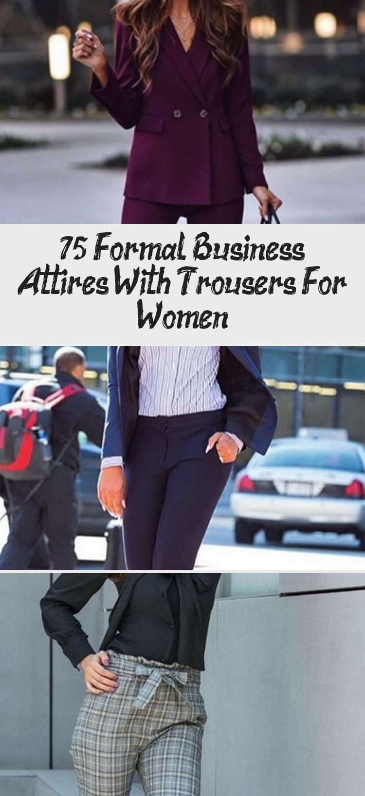 75 Formal Business Attires With Trousers For Women - Fashion #businessattirefory...