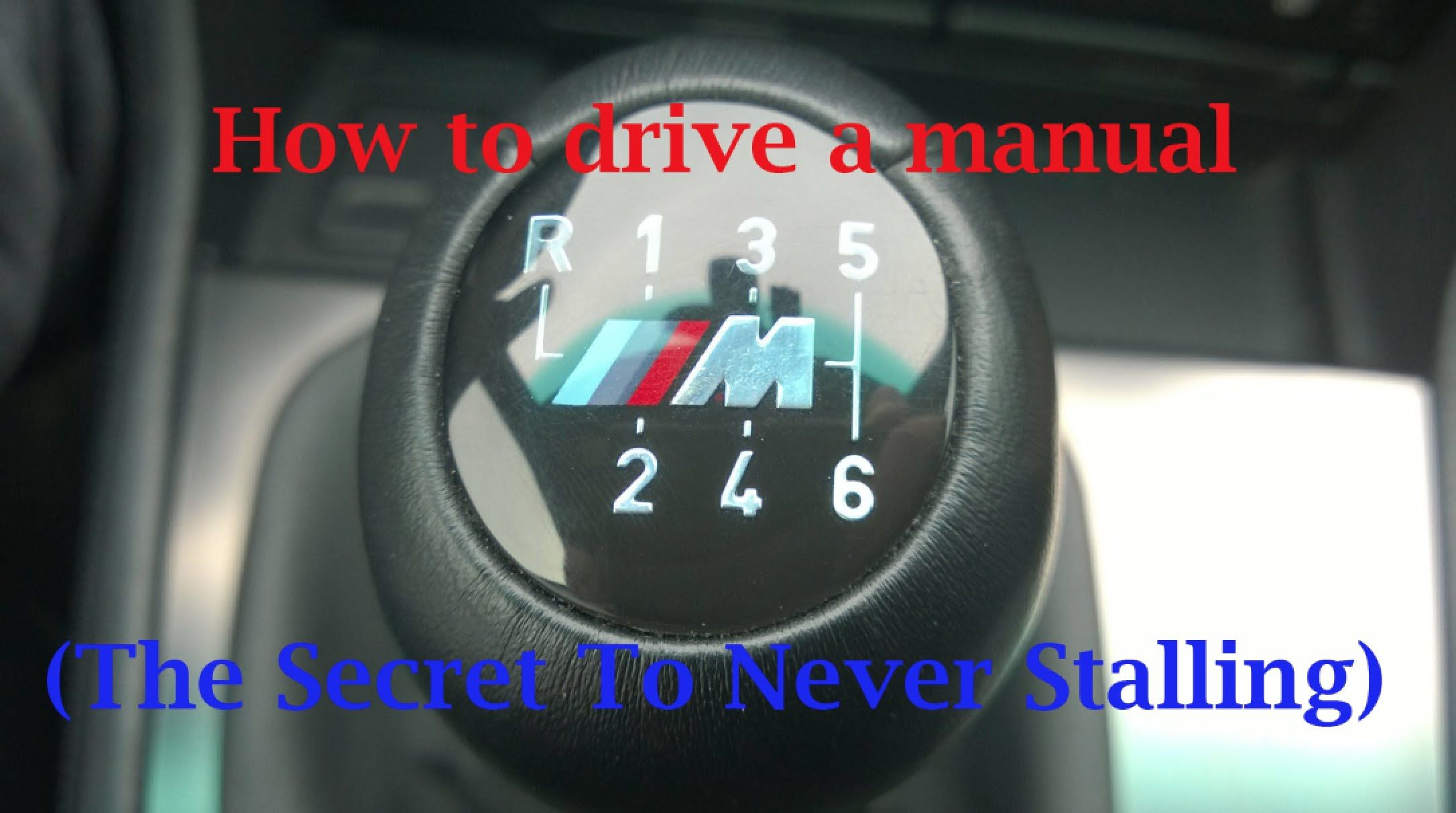 How To Drive A Manual The Secret To Never Stalling Manual Car Learning To Drive Driving