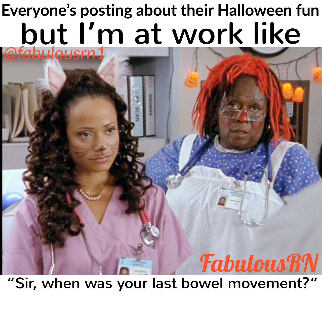 Nurse humor. Nursing meme. Halloween. Nurse funny