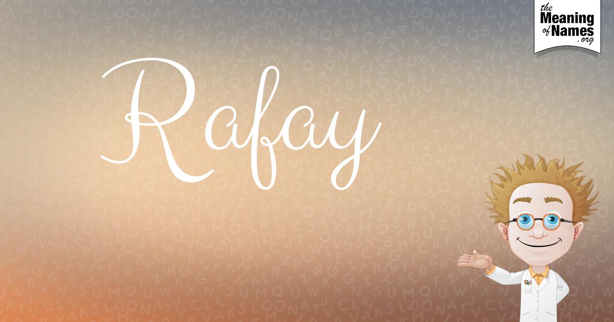 the name of rafay