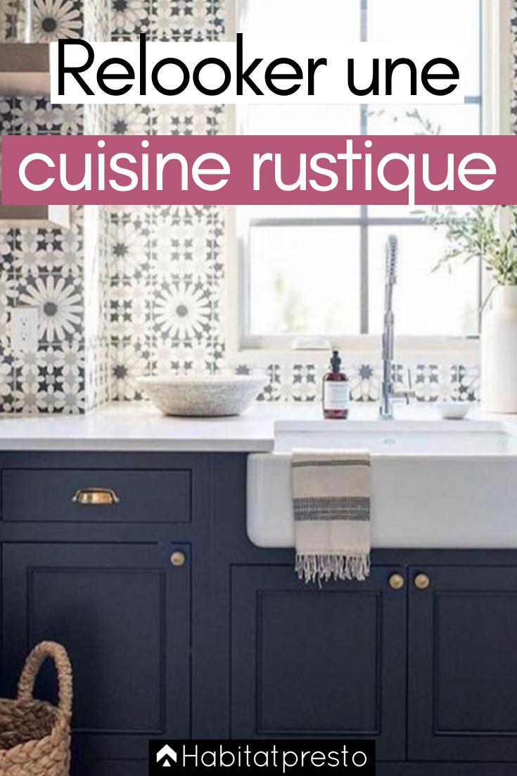 Repeindre Meuble Cuisine Rustique relooker une cuisine rustique : 7 astuces pour la moderniser