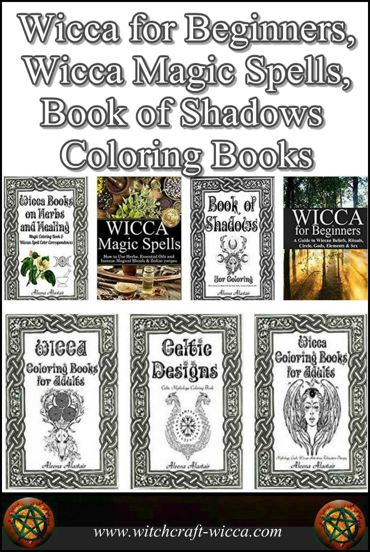 Wicca For Beginners Magic Spells Book Of Shadows Coloring Books Pagan Gifts Kindle And Print Editions