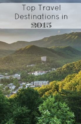 Visit the Great Smoky Mountains, one of the top travel destinations in 2015 #GrouponGetaways
