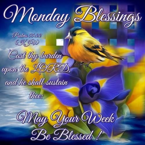 Image result for monday blessings PSALM 55:22