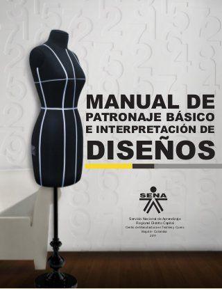 db4317e80001 Manual patronaje Tgo en diseño para la industria de la moda Garzon - Huila  Libro que contiene el desarrollo de patronaje de cada una de las prendas ...