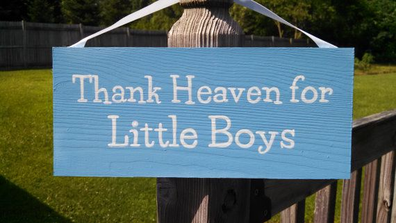 "Wooden Sign ""Thank Heaven for Little Boys"""
