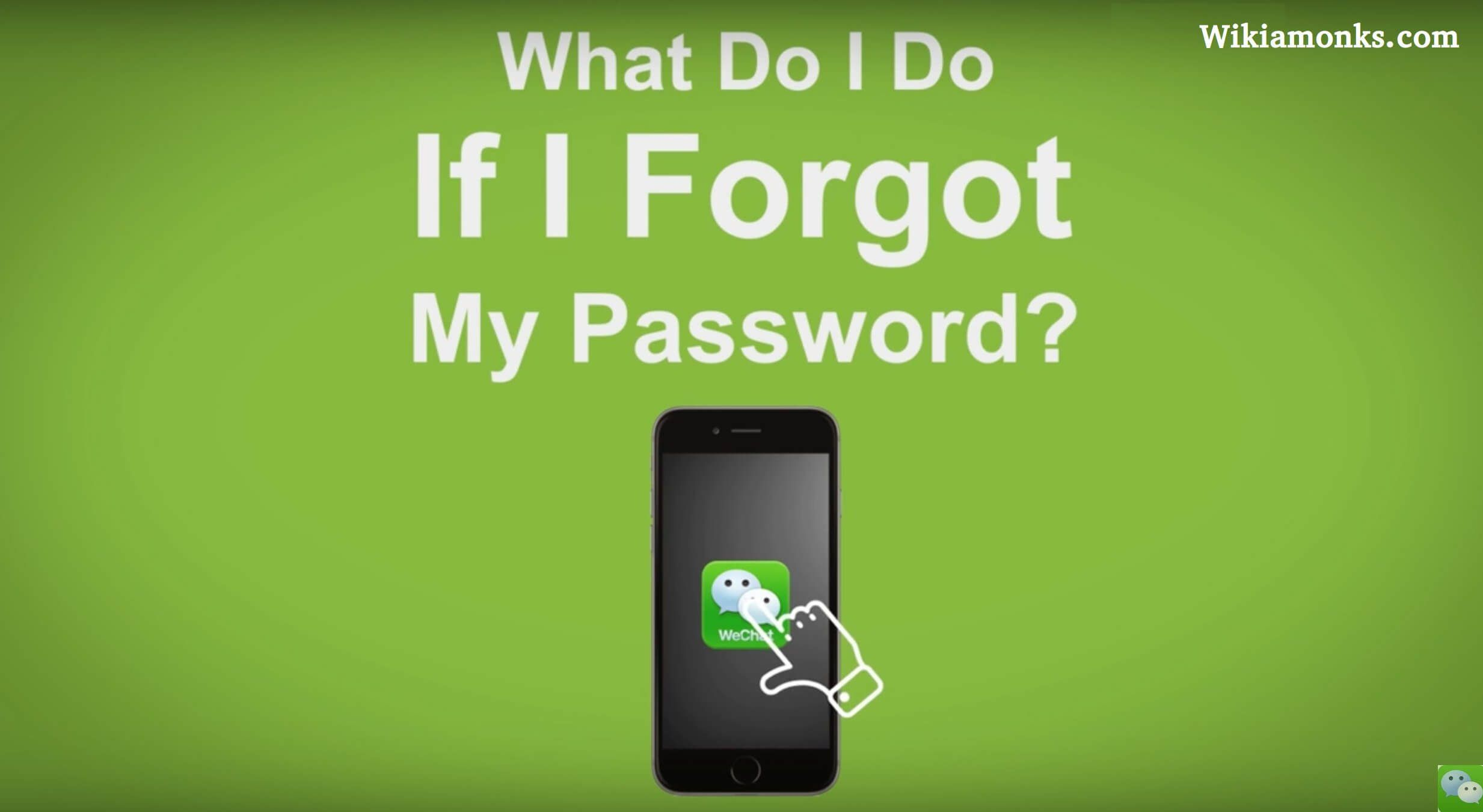 How To Reset Your Forget Wechat Password Passwords Forgot My