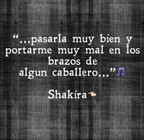 Shakira Letras De Canciones Frases De Canciones Y Canciones