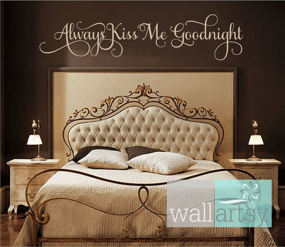 Superieur Always Kiss Me Goodnight Vinyl Wall Decal Master Bedroom Wall Decal Quote  Master Bedroom Wall Art