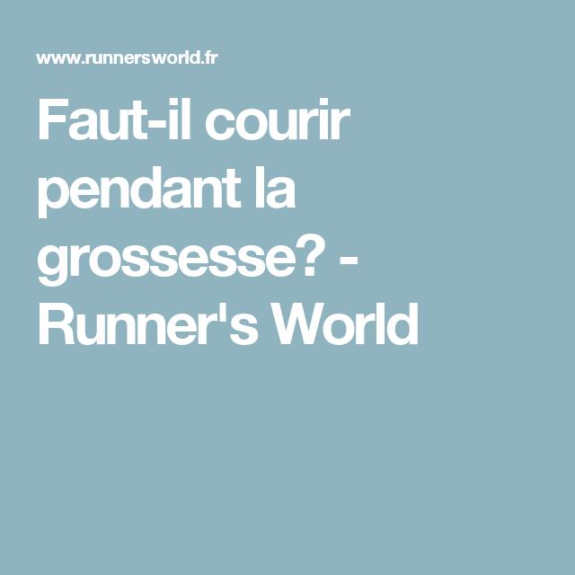 Faut-il courir pendant la grossesse? - Runner's World