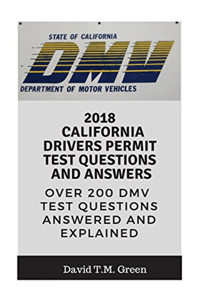 2018 2018 California Drivers Permit Test Questions And Answers