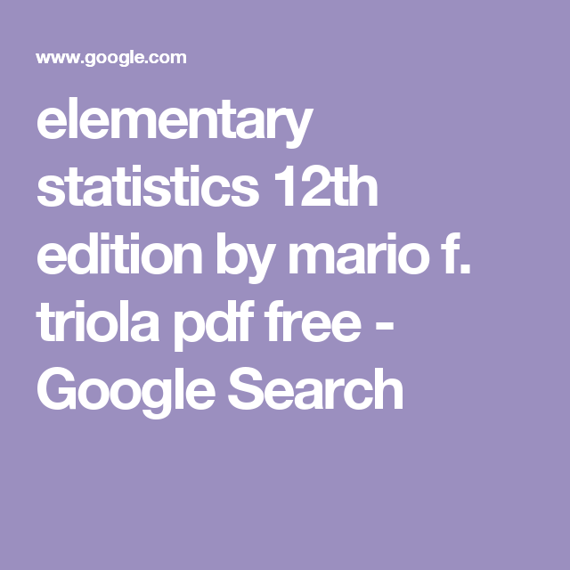 Elementary statistics 12th edition by mario f triola pdf free elementary statistics 12th edition by mario f triola pdf free google search fandeluxe