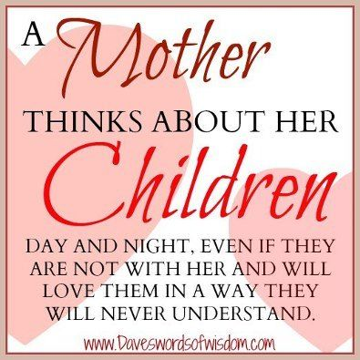 A Mother Thinks About Her Children Quote All For Kids