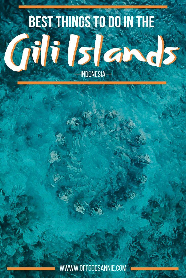 All the best things to do on the Gili Islands, including Gili Trawangan, Gili Meno and Gili Air