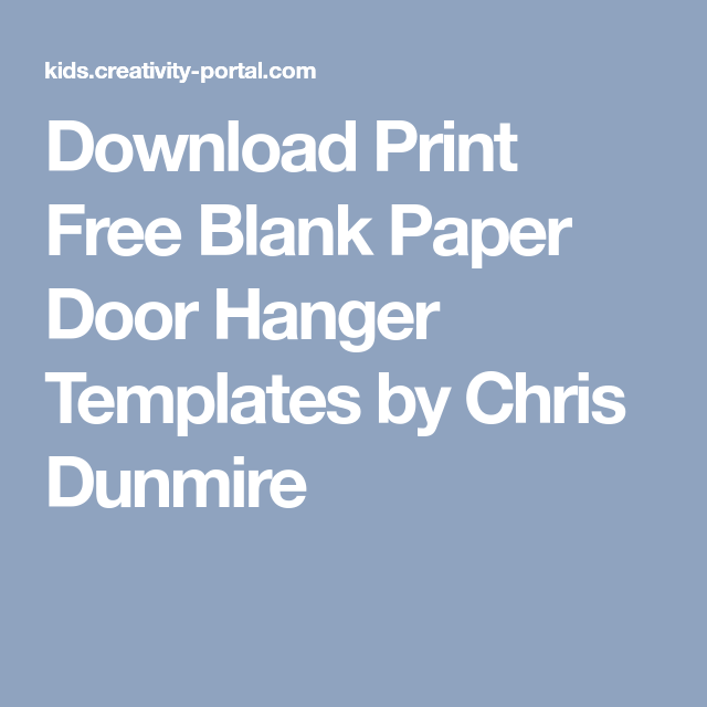 download print free blank paper door hanger templates by chris