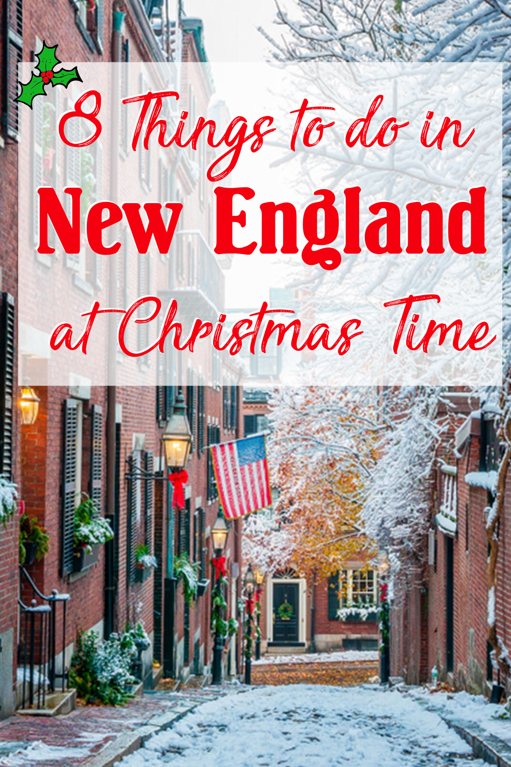 8 Things to do in New England at Christmas Time