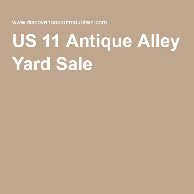 US 11 Antique Alley Yard Sale