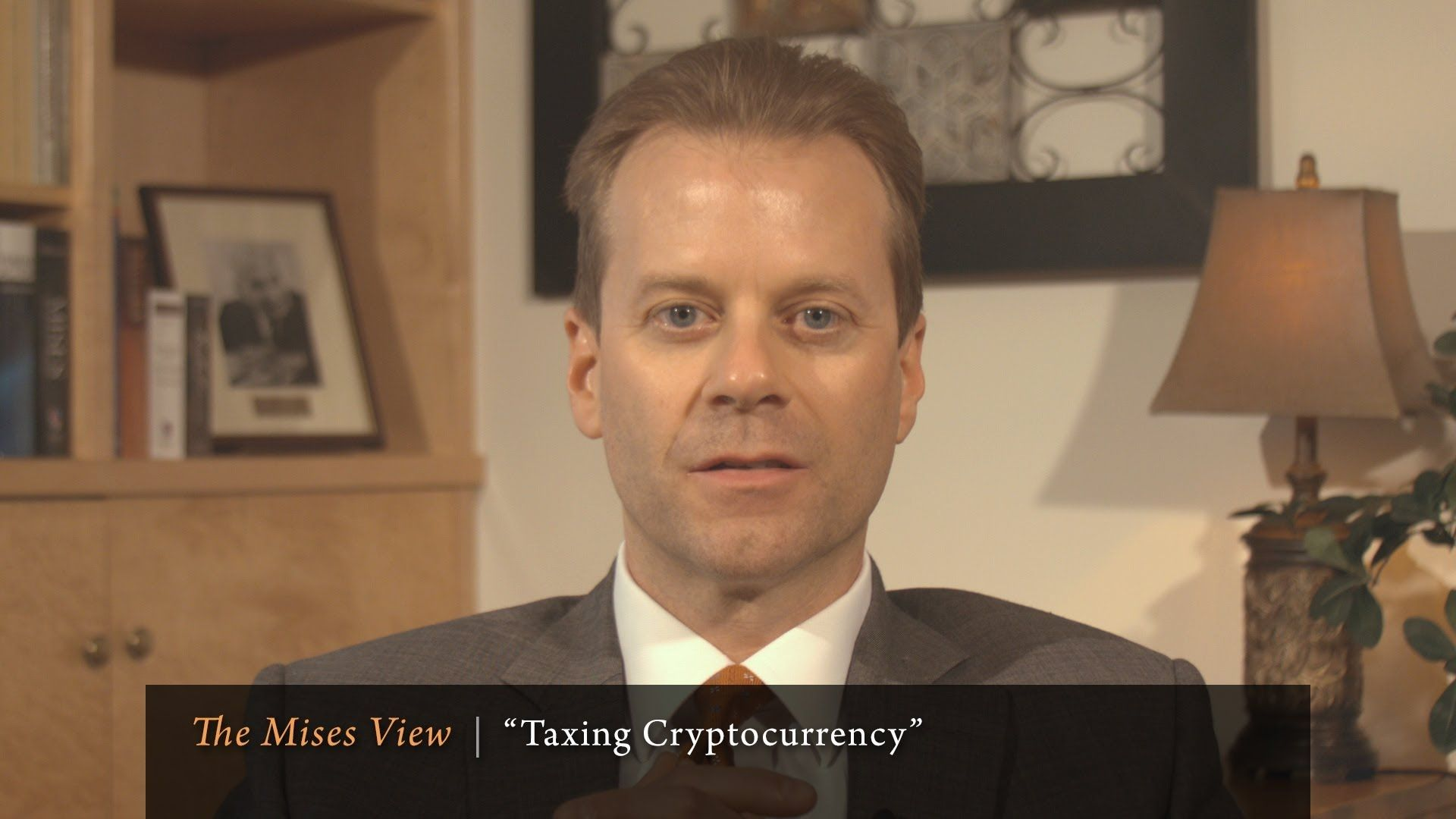 """The Mises View: """"Taxing Cryptocurrency"""" 