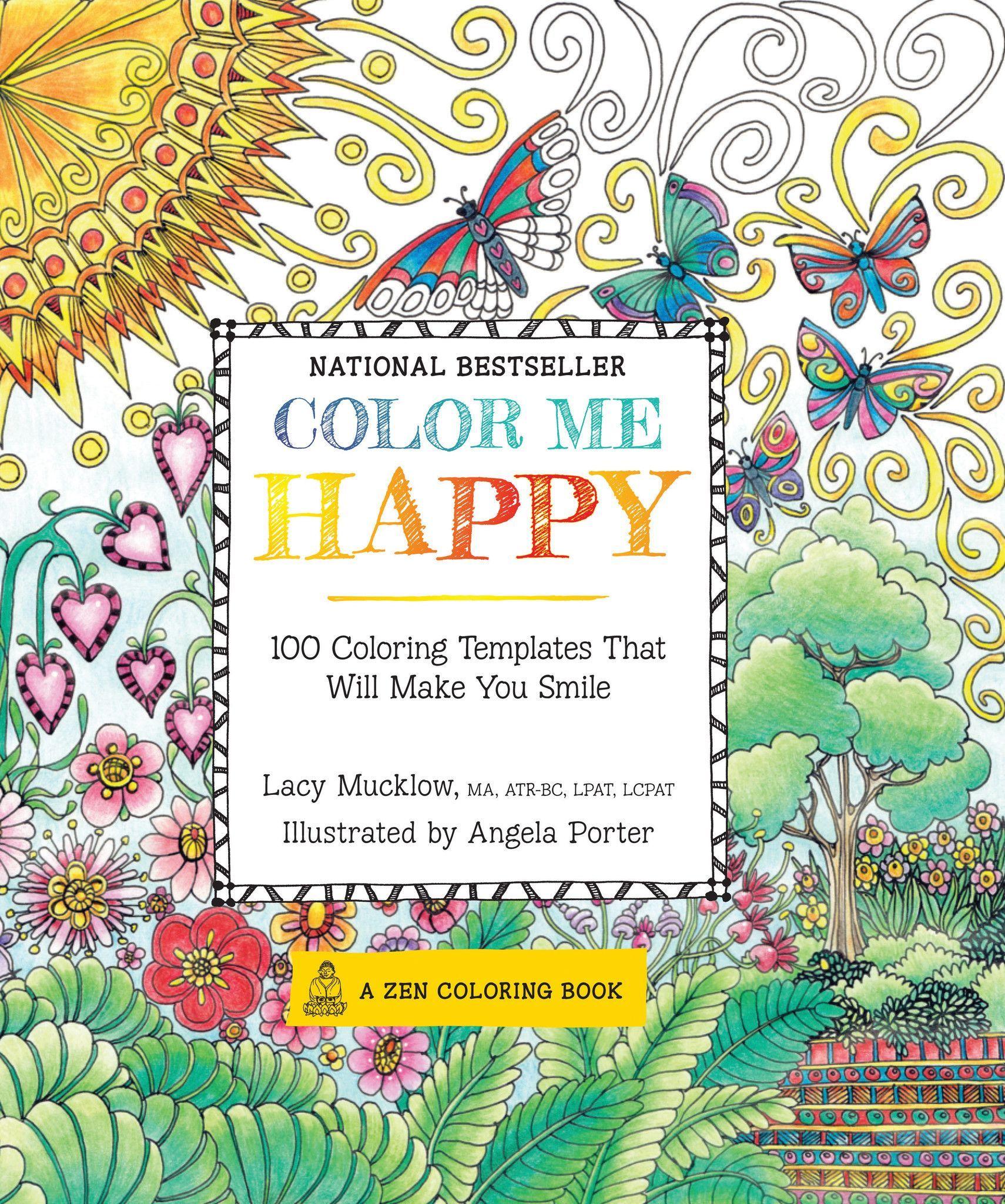 Color Me Happy Coloring Book Designs Coloring Books Coloring Books Zen Colors