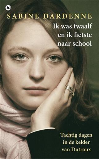 Sabine Dardenne Ik Was Twaalf En Fietste Naar School