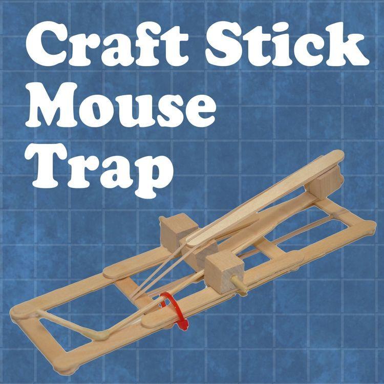 Craft Stick Mouse Trap School Craft Stick Crafts Stem