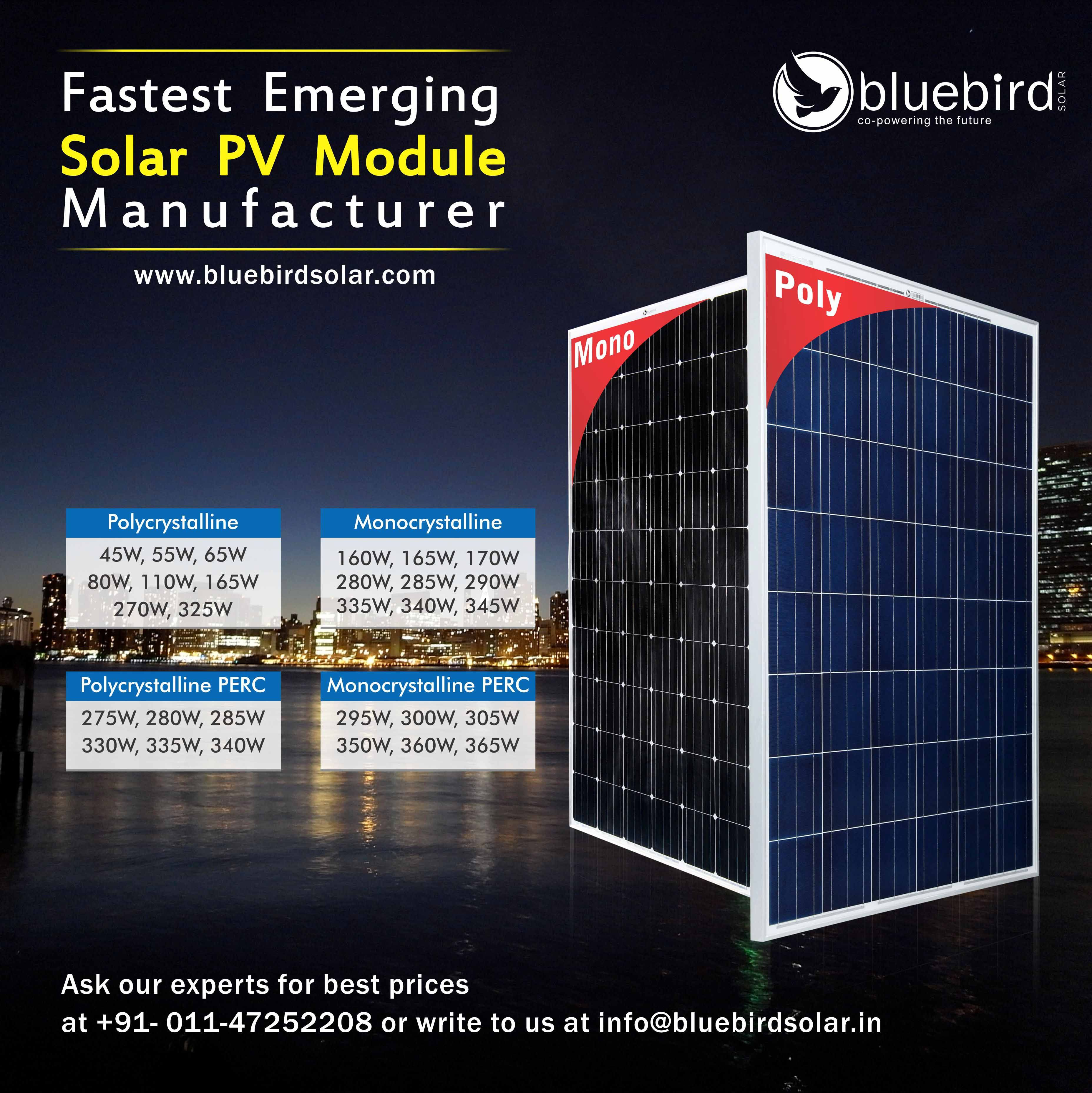 Get A Wide Range Of Solar Pv Modules From Bluebird Solar For More Information Visit Us At Www Bluebirdsolar Com Or Solar Panel Manufacturers Solar Pv Solar