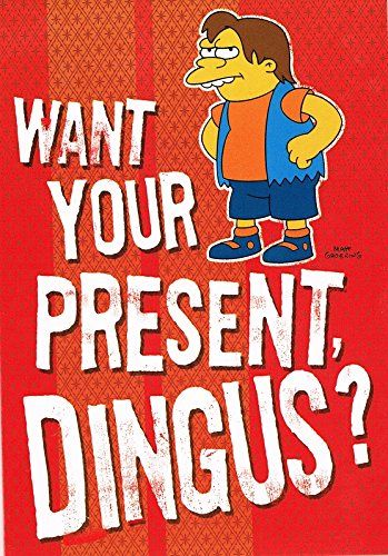 Nelson Want Your Present Dingus The Simpsons Birthday Card